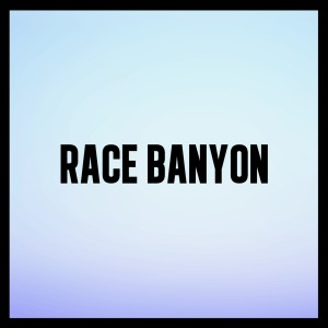 Race Banyon