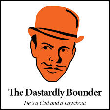The Dastardly Bounder