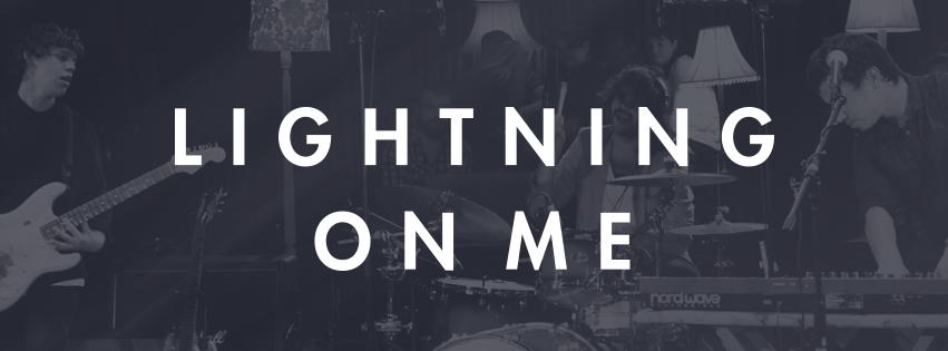 Lightning On Me