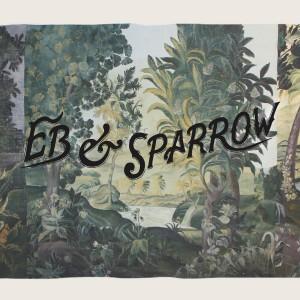 Eb & Sparrow